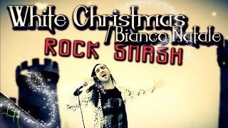 WHITE CHRISTMAS ROCK by LEANDRO HLADKOWICZ Smash English/Italian Bianco Natale
