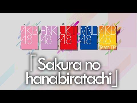 「Sakura no Hanabiratachi」AKB48 | BNK48 | JKT48 | MNL48 | Team TP 🇹🇭