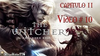 ♥ Misiones The Witcher  CAPITULO II | El Gallotriz | GamePlay | Vídeo 10