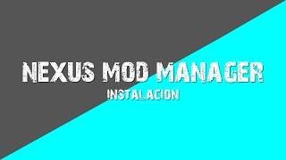 Skyrim   Como Instalar Nexus Mod Manager [Tutorial]