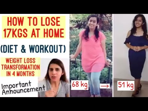 <div>How to lose 17kgs at Home | Diet & Workout | Weight Loss Transformation in 4 Months | ft. Apurva</div>
