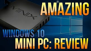 MINIX NEO Z83-4 PRO: AMAZING WINDOWS 10 BOX UN-BOXING & HAND'S ON REVIEW