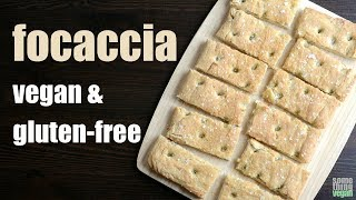 focaccia (vegan & gluten-free) Something Vegan