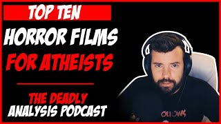 My Top Ten Horror Films for Atheists