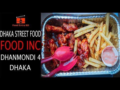 DHAKA STREET FOOD || FOOD INC, Dhanmondi || BANGLADESH