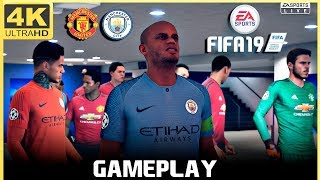 FIFA 19 Realistic 4K 60FPS Manchester City vs Manchester United Gameplay | Champions League