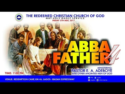 MAY 2017 HOLY GHOST SERVICE - ABBA FATHER 4