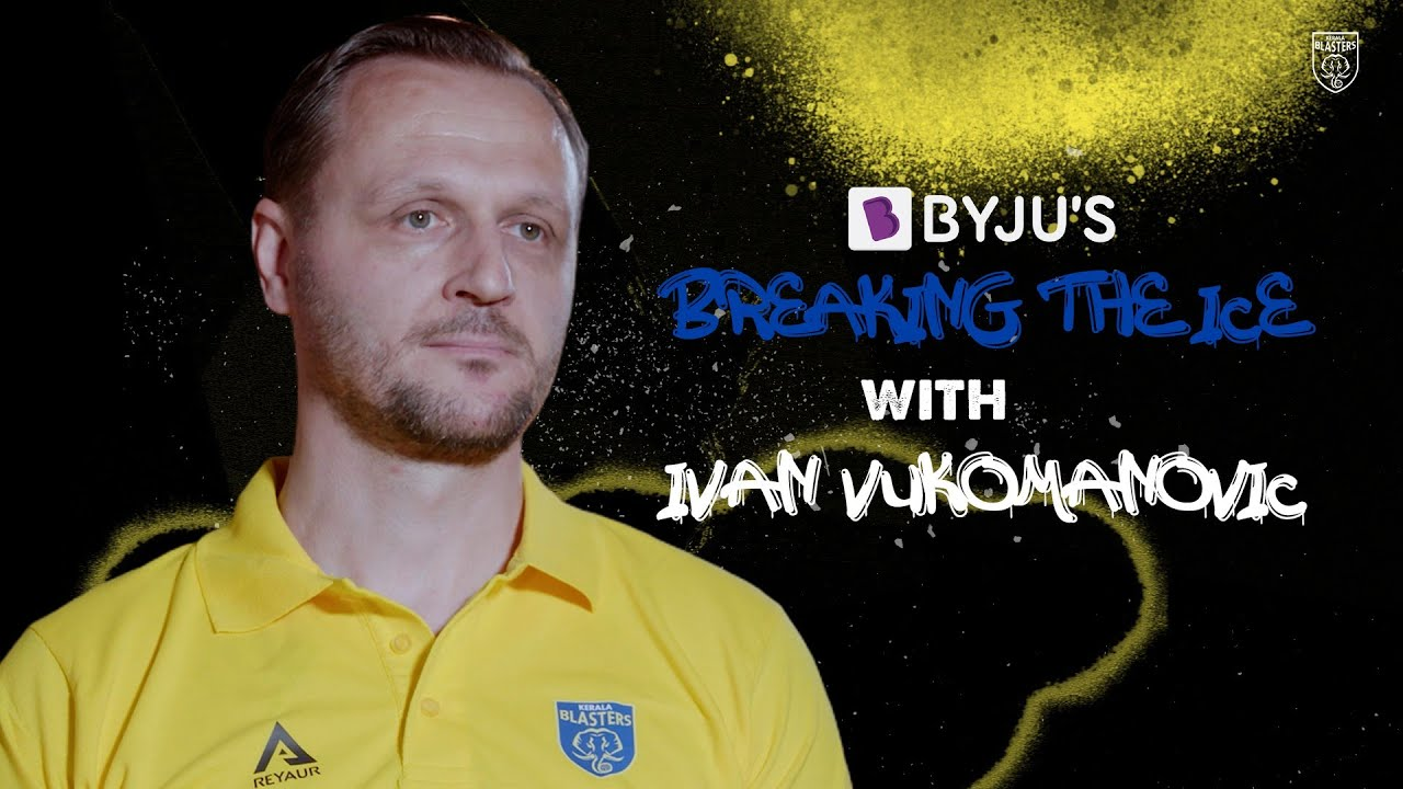 Breaking the Ice with Ivan Vukomanovic | Interview | Head Coach | Kerala Blasters