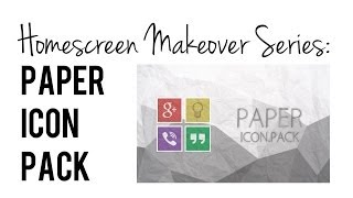 Homescreen Makeover Series: Paper Icon Pack by Samer Zayer Review