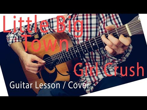 Little Big Town / Harry Styles - Girl Crush Guitar Lesson Guitar Tutorial Chords / Girl Crush Cover