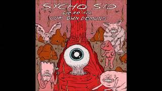Sycho Sid - We're All Our Own Demons - full album (2019)
