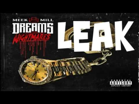 MEEK MILL   LAY UP FT  WALE, RICK ROSS & TREY SONGZDREAMS AND NIGHTMARES