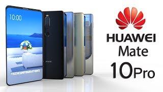 Huawei Mate 10 Pro Introduction, with 6inch AMOLED Bezel Less Display,18:9 Aspect ratio