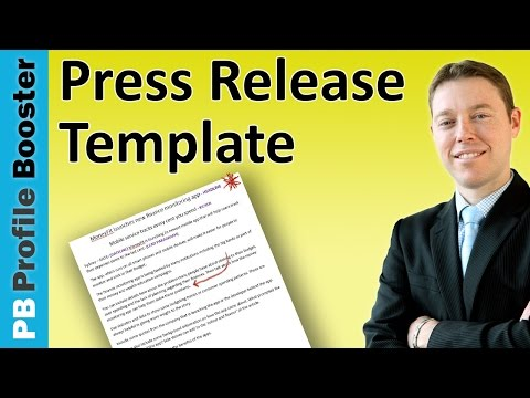 Press Release Template for 2017 - A Guide to Writing Press Releases