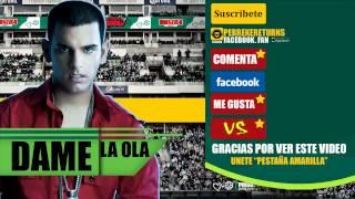 (NUEVA) Dame la Ola - Tito el Bambino (Original) Invencible Invicto 2012
