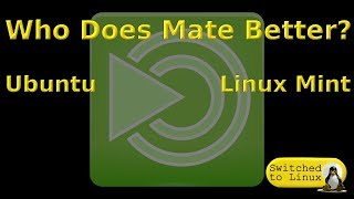 Who Does Mate Better? Linux Mint or Ubuntu | Comparing the Mate Desktop
