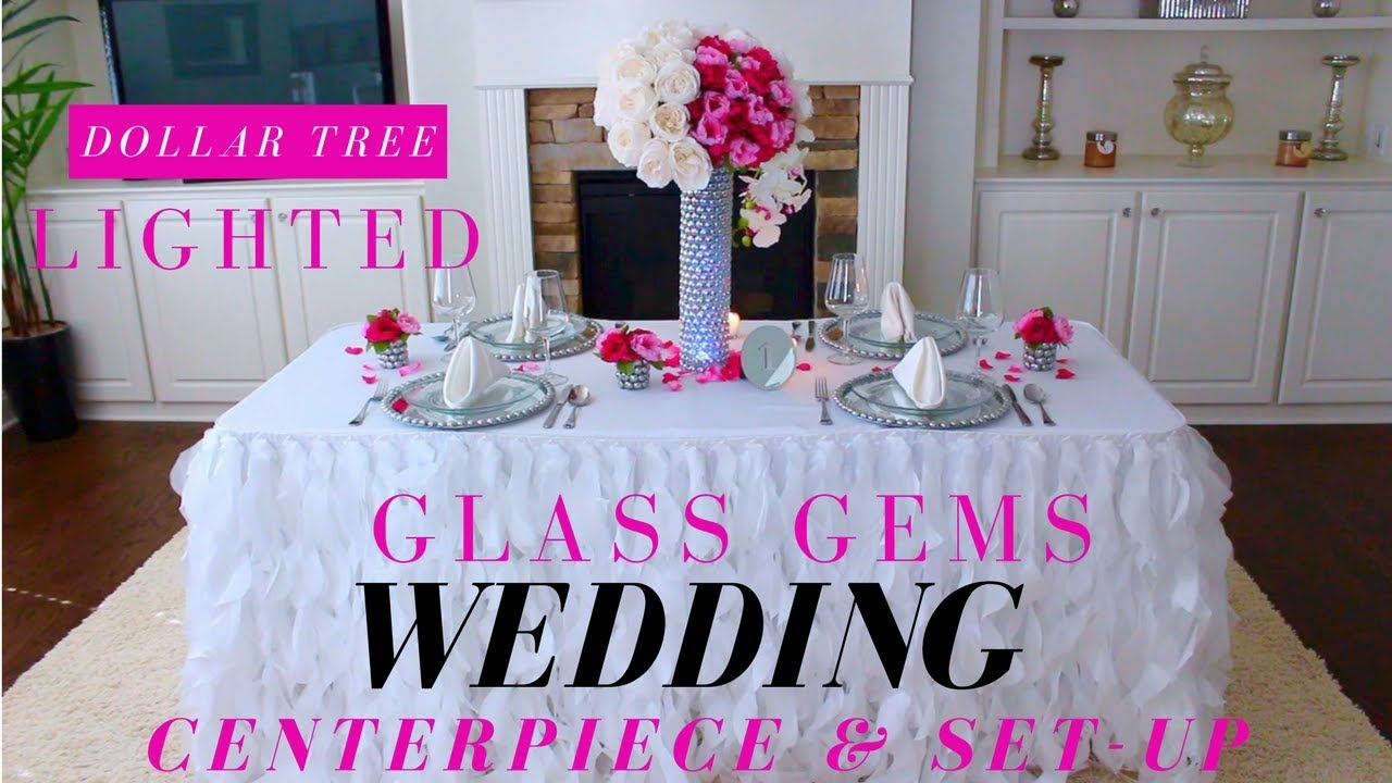 Diy Lighted Glass Gems Centerpiece Dollar Tree Wedding