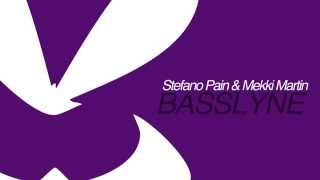 Stefano Pain & Mekki Martin - Basslyne (Original Mix)