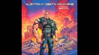 Watch Austrian Death Machine So Far So Good So Lets Talk About It video