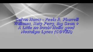 Feels-Calvin Harris ft. Pharrell Williams,Katy Perry & Big Sean (lyrics)||Music Mania