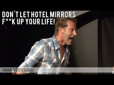 Don't Let Hotel Mirrors F**k Up Your Life