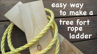 Easy Way To Make A Strong Tree Fort Rope Ladder