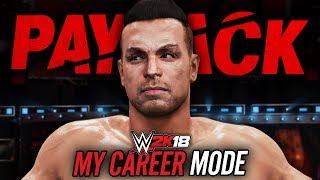 WWE 2K18 My Career Mode - Ep 17 - PAYBACK PPV!!