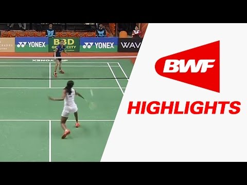 Syed Modi International Badminton C'ships 2017 | SF – Highlights