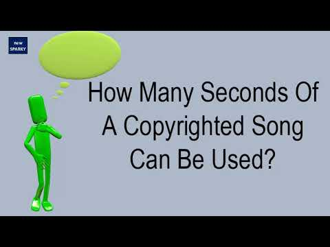 How Many Seconds Of A Copyrighted Song Can Be Used?