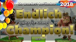 Endlich Champion! || Clash of Clans || Let