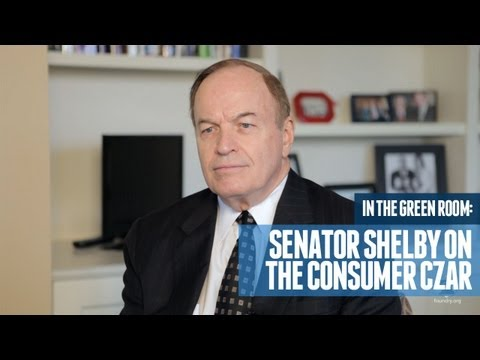 Senator Shelby Issues Warning About Consumer Czar