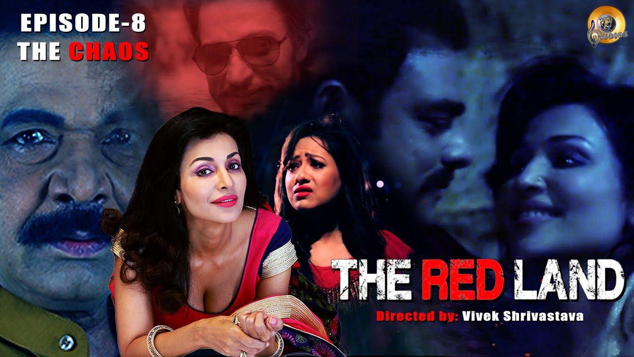 Download The Red Land   S1 E8   The Chaos   Flora Saini   Abhimanyu Singh   Govind Namdev   Web Series