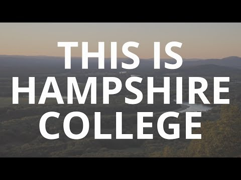This Is Hampshire • An Introduction to Hampshire College