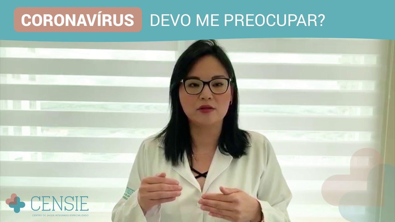 Coronavírus: devo me preocupar?