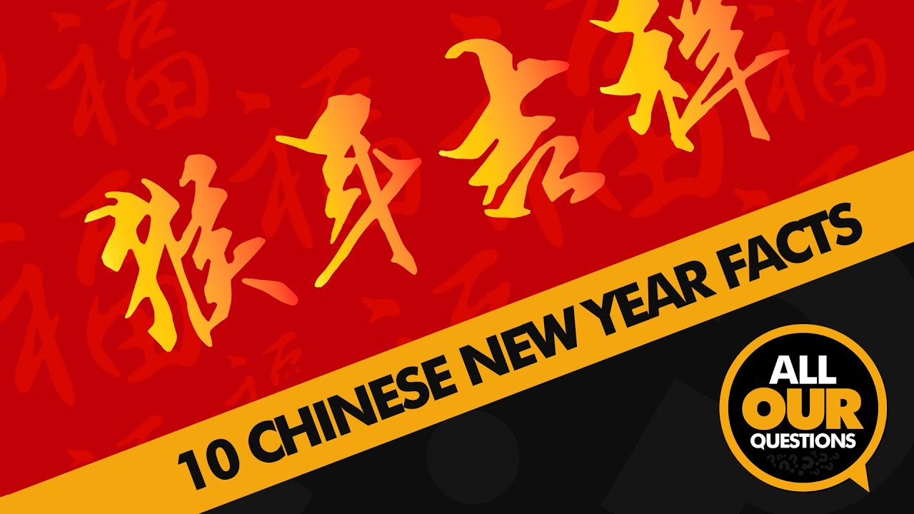 chinese new year facts you probably dont know youtube - Chinese New Year Facts