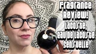 Fragrance Review :: Lacoste Eau de Lacoste Sensuelle | Gourmand