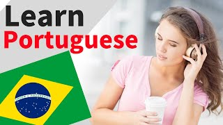 Learn Portuguese While You Sleep 😀 Portuguese Listening and Conversation Practice 👍 Learn Portuguese