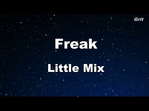 Freak - Little Mix Karaoke 【No Guide Melody】 Instrumental