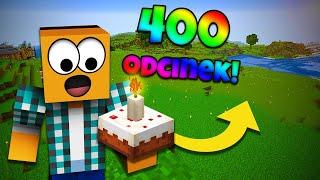 """Minecraft #400 -  """"SZYKUJE SIĘ MEGA MARATON!"""""""