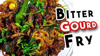 How to make BitterGourd fry Recipe  | Bitter gourd fry with onion for Health