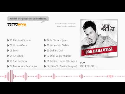 Metin Arolat - Deli Bu Deli  (Official Audio)