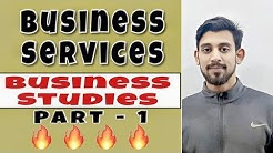 Business services | class - 11 | business studies