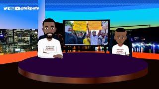 Enough Is Enough - Old Men Leave Politics (Takpo TV)