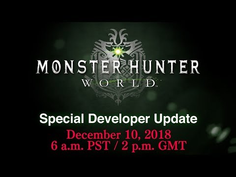 MONSTER HUNTER: WORLD — Special Developer Update