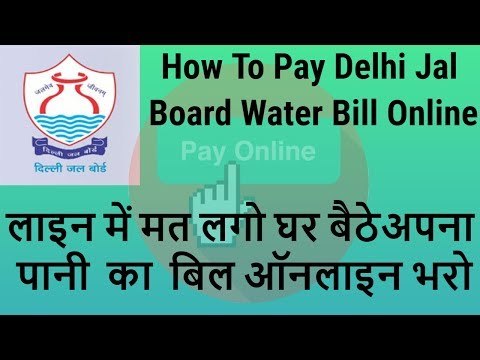 How To Pay Delhi Jal Board Water Bill Online In Hindi