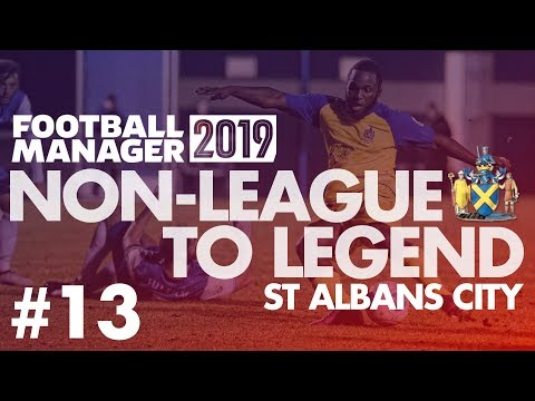 Non-League to Legend FM19 | ST ALBANS | Part 13 | NEW SEASON | Football Manager 2019