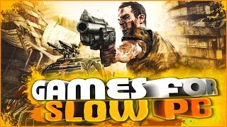 TOP 10 Best Games for Low PC  #31
