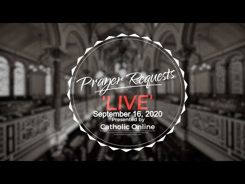 Prayer Requests Live for Wednesday, September 16th, 2020 HD
