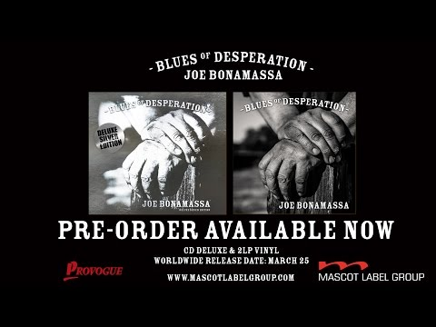 Joe Bonamassa - Blues Of Desperation - Album Trailer
