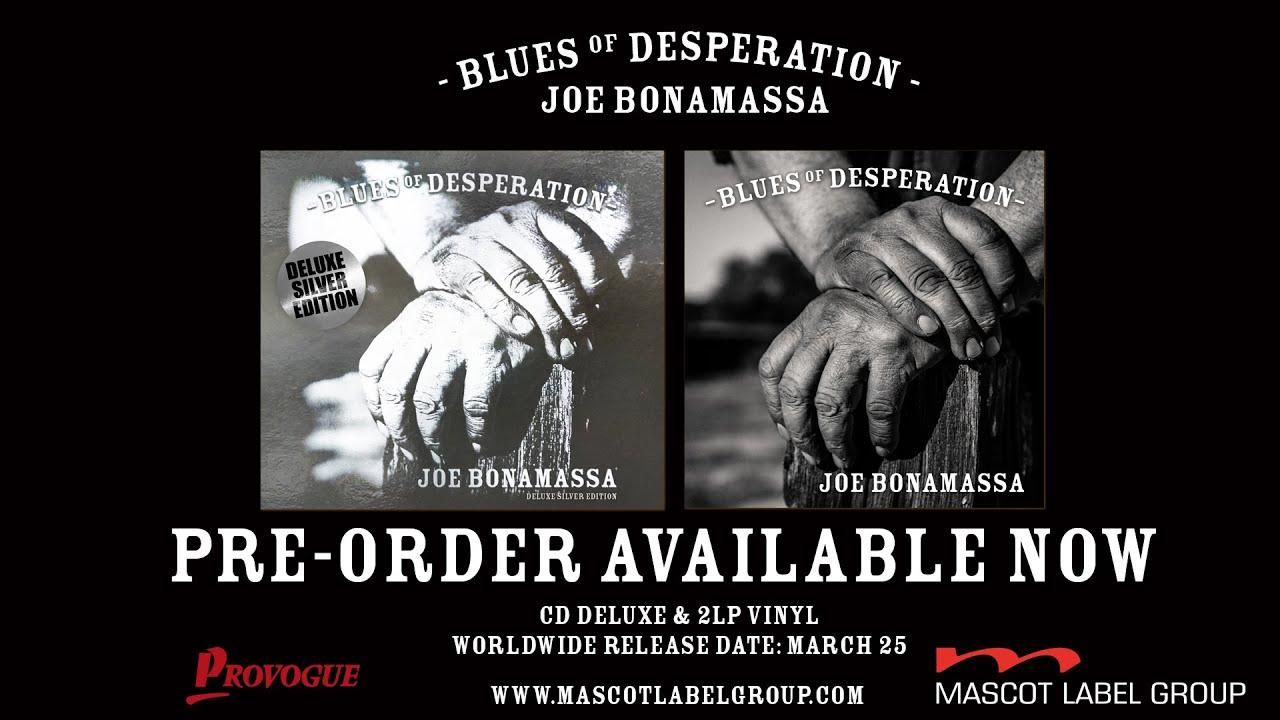 Joe Bonamassa - Blues Of Desperation - Album Trailer - YouTube